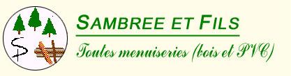 SPRL Sambree et Fils - Menuiserie et entreprise générale de construction